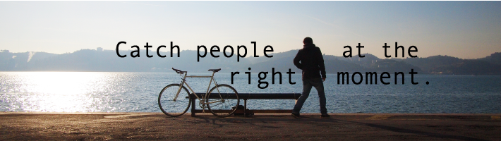 catch_people_at_the_right_moment