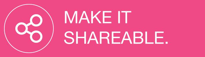 make_it_shareable