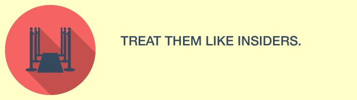 treat_them_like_insiders