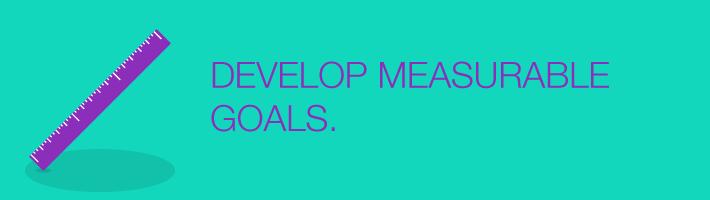 develop_measurable_goals
