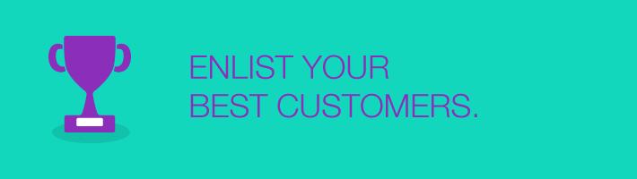 enlist_your_best_customers