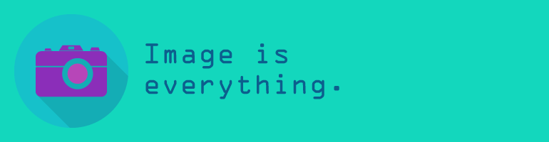 image_is_everything