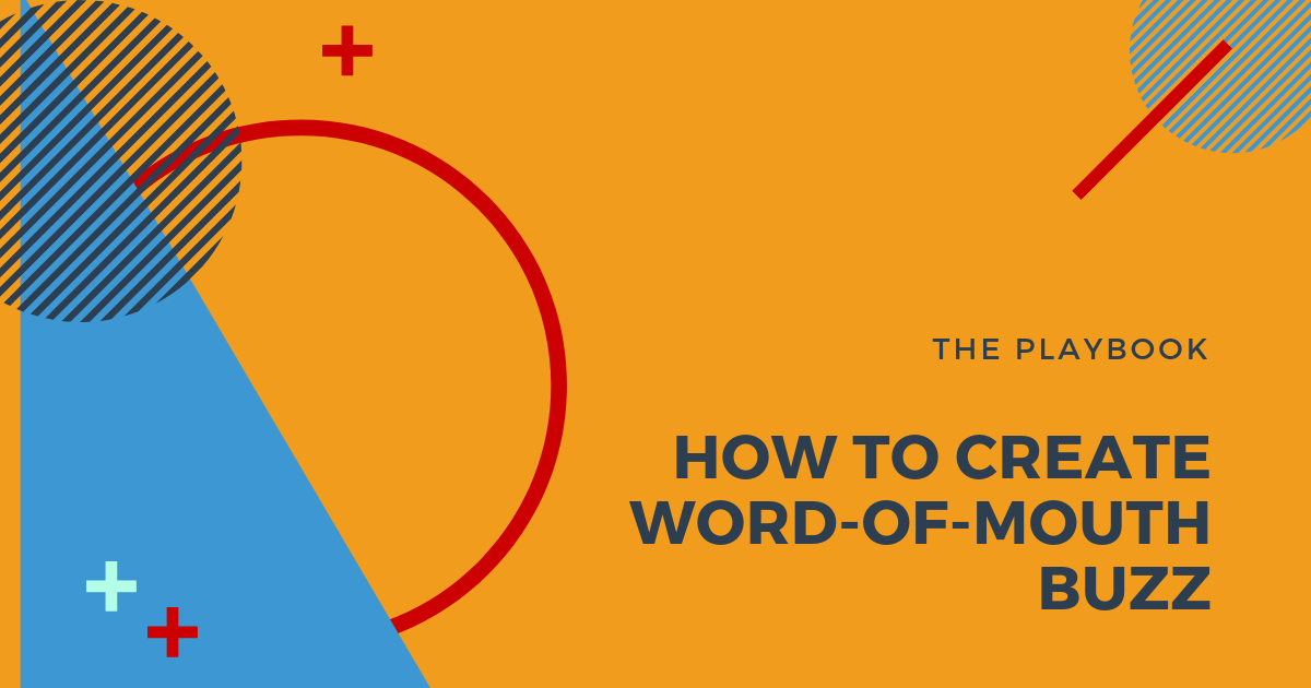 How to create word-of-mouth buzz blog image
