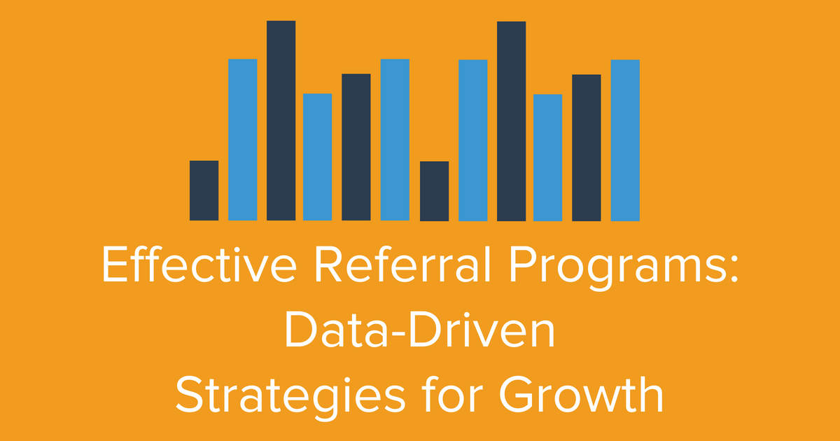 Effective Referral Programs Blog Banner