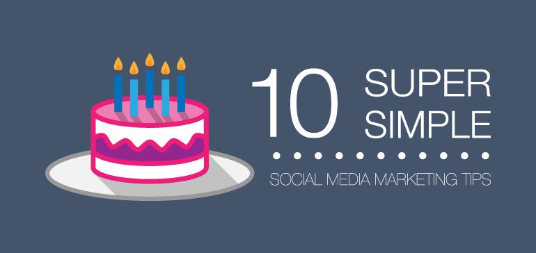10_super_simple_social_media_tips.png