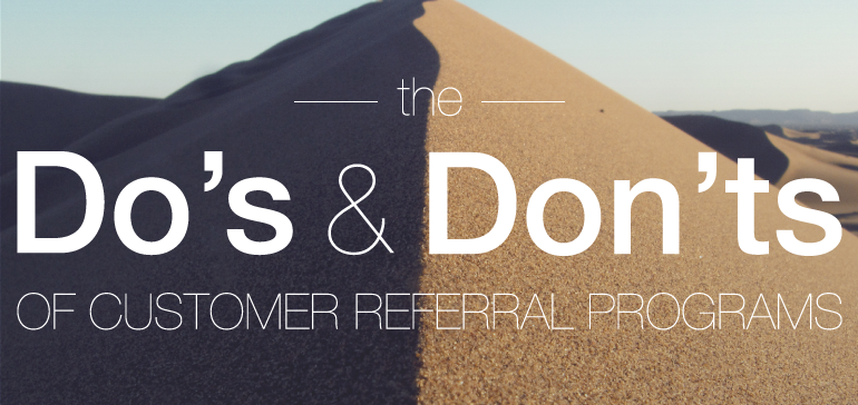 dos_and_donts_of_customer_referral_programs-770x364.png