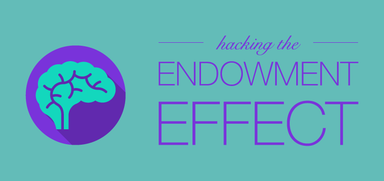 hacking_the_endowment_effect-770x364.png
