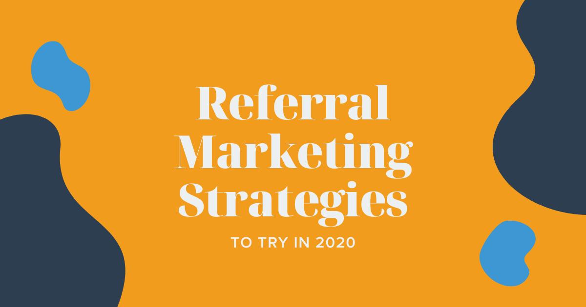 Referral Marketing Strategies Banner
