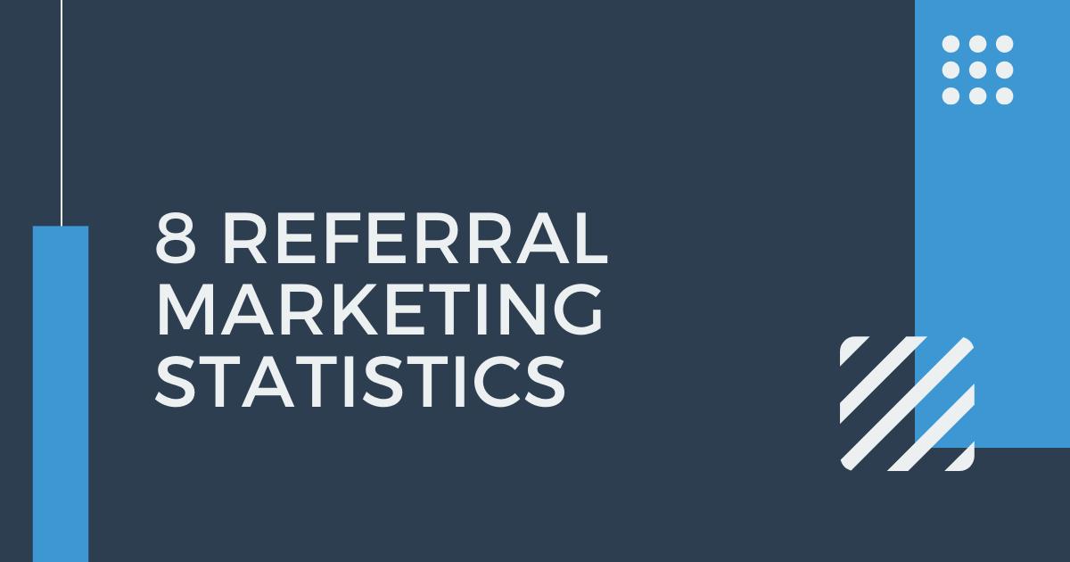Referral marketing statistics blog banner image