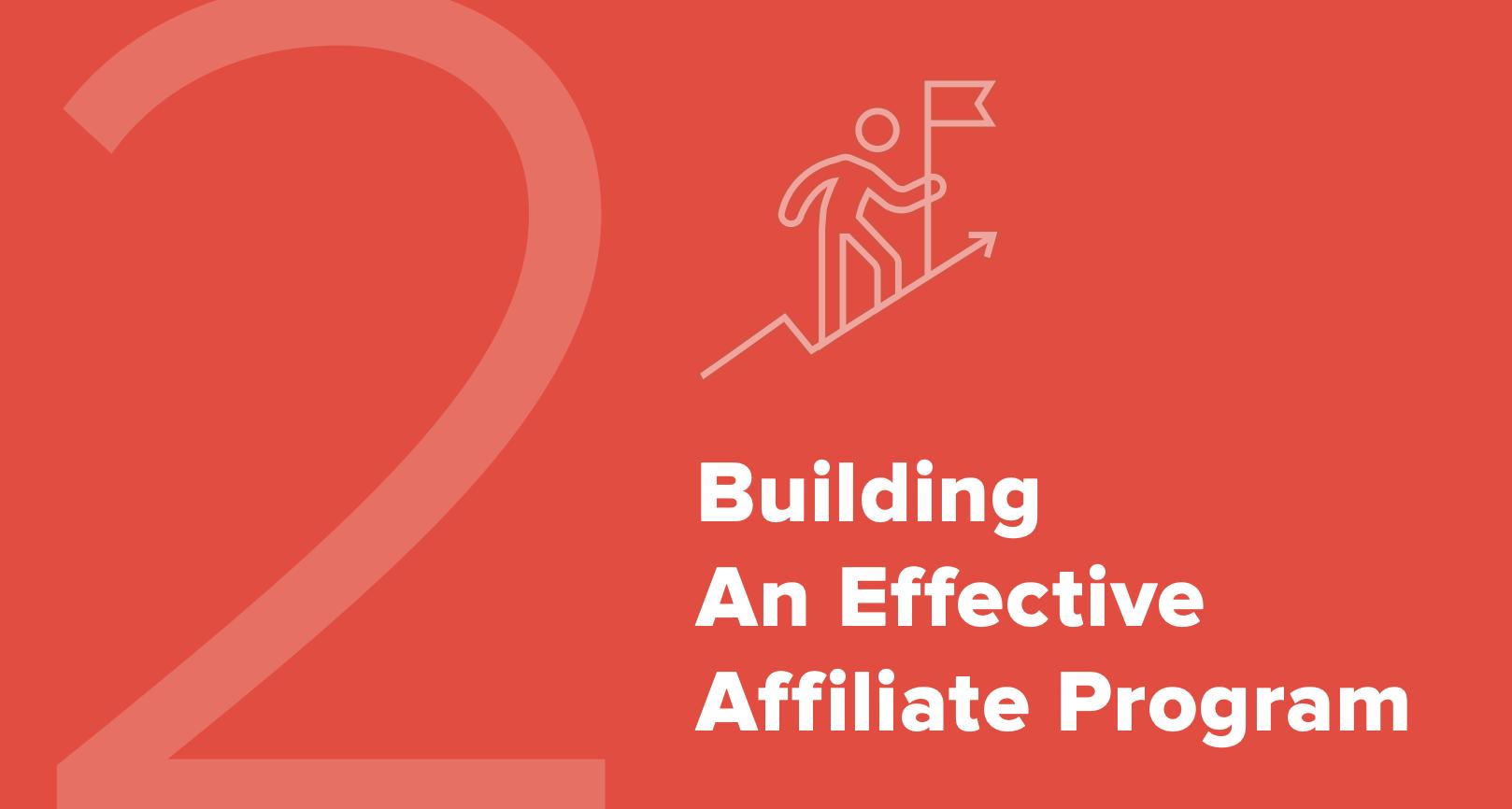 Building an effective affiliate program