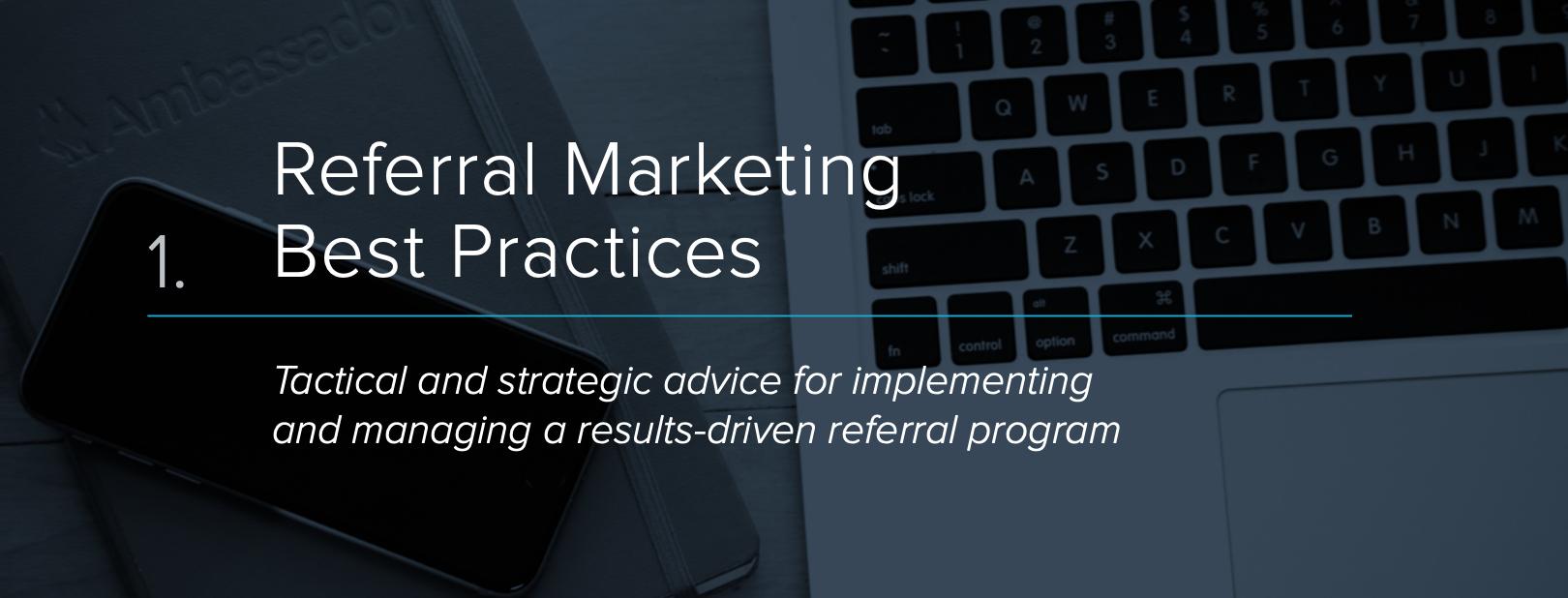 Referral Marketing Best Practices