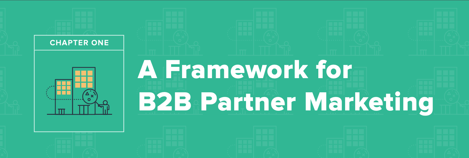 A framework for B2B Partner Marketing