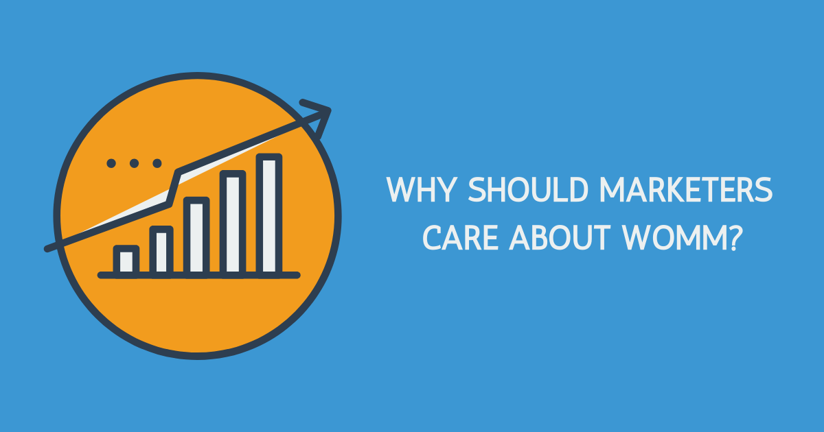 Why Should Marketers Care About WOMM Banner