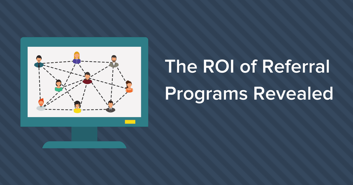 ROI of Referral Programs Revealed