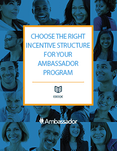 Choose The Right Incentive Structure For Your Ambassador Program