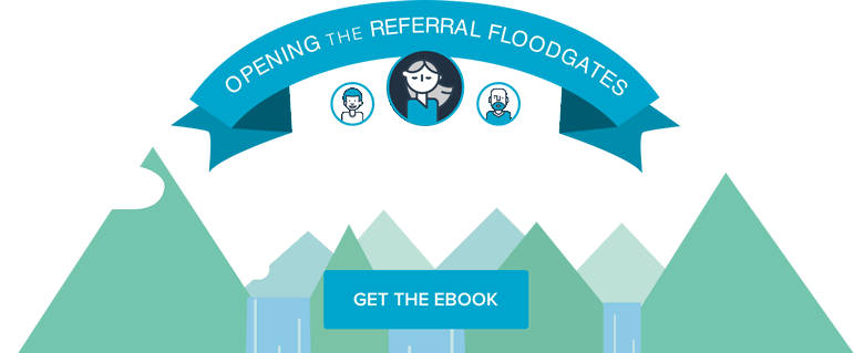 Opening the Referral Floodgates